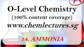 (14th of 19 Chapters) Ammonia - GCE O Level Chemistry Lecture