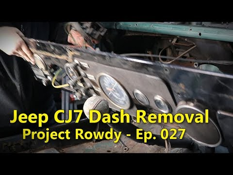 CJ7 Dash Removal | Project Rowdy Ep027 - YouTubeYouTube