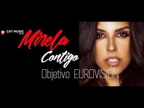 Mirela – Contigo ( Objectivo Eurovision 2017)