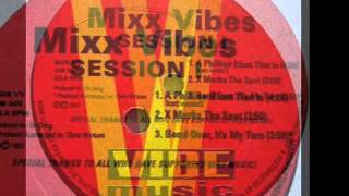 Mixx Vibes Session 1 - X Marks The Spot - 1993