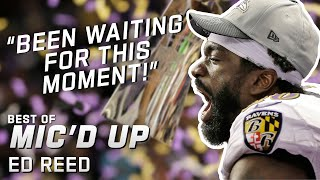 """Been WAITING for this moment"" Best of Ed Reed Mic'd Up"