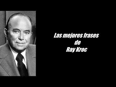 Las mejores frases célebres Ray Kroc