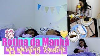 ROTINA DA MANHÃ ATUALIZADA - MY MORNING ROUTINE | Paula Souza
