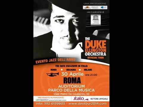 The Duke Ellington Orchestra - Live in Rome 2014