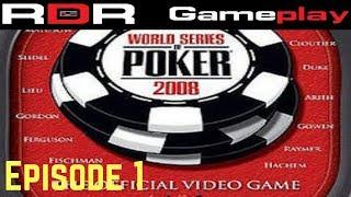 Gameplay - WSOP - Battle for the Bracelets - Episode 1