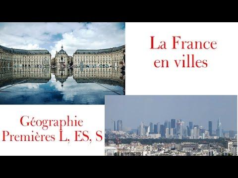 [géographie 1ere L,ES,S] La France en villes - cours complet