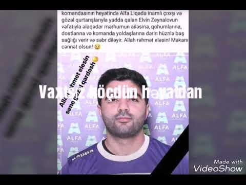 Elvin Zeynalov Allah Rəhmət Eləsin