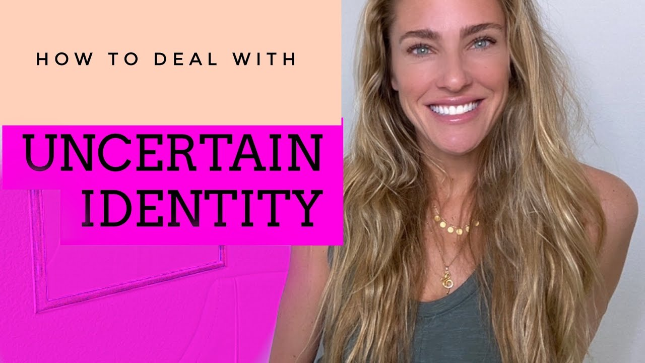 How to deal with Uncertain Identity