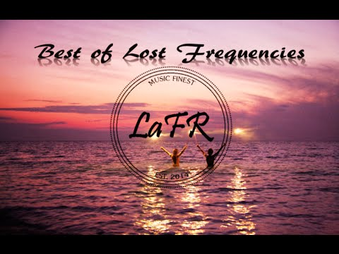 Best of Lost Frequencies - Mixed by LaFR