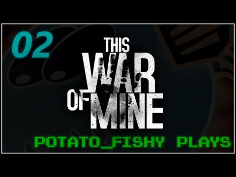 PF Plays - This War of Mine - 02 - Mistakes Were Made