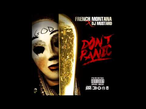 French Montana  Dont Panic Explicit