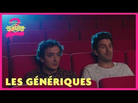 Les génériques - Palmashow