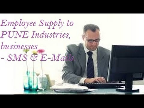 FREE  Employee Supply to PUNE  area industrial companies , Firms , Businesses .  SMS , E-mails