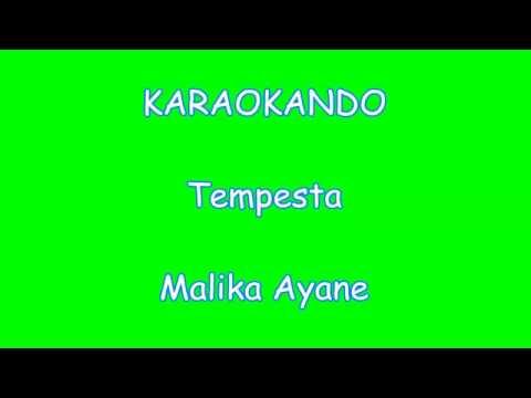 Karaoke Italiano - Tempesta - Malika Ayane ( Testo )