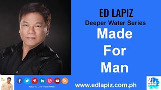 🆕Ed Lapiz - Made For Man [Deeper Water Series (14)] 👉 Review New Video 👉 Official Channel 2020