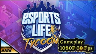 Esports Life Tycoon PC - Gameplay, walkthrough, review, playthrough, no commentary on my gamer channel.