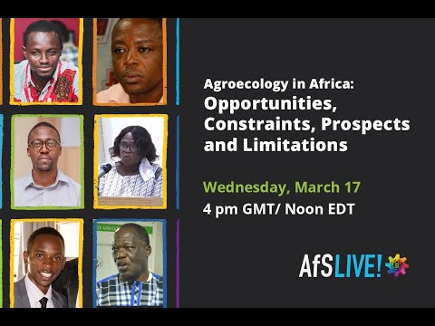 Agroecology in Africa: Opportunities, Constraints, Prospects and Limitations | 17 Mar 2021