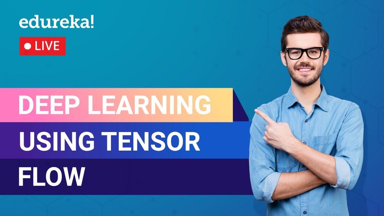 Deep Learning Using TensorFlow In Python | Tensorflow Tutorial