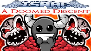 The Binding of Isaac REBIRTH: A Doomed Descent - BASEMENT DWELLING DEMON