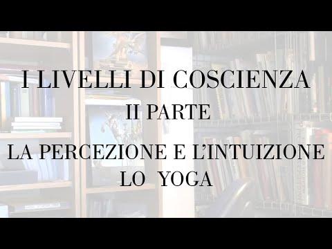 I livelli di coscienza, yoga e percezione corporea