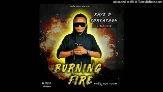 Kays D Threatson-Burning Fire  (Audio Only)