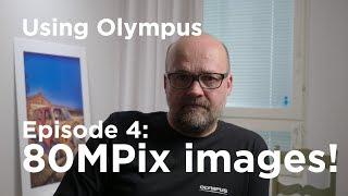 Tutorial - Using Olympus Episode 4: High Res Image