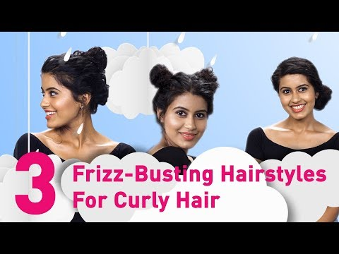 3 Frizz-Busting Hairstyles For Curly Hair