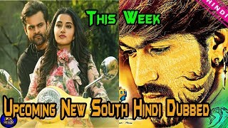 Top 6 New Upcoming South Hindi Dubbed Movie This Week | Supreme Khiladi 2 | Yash | The Topic