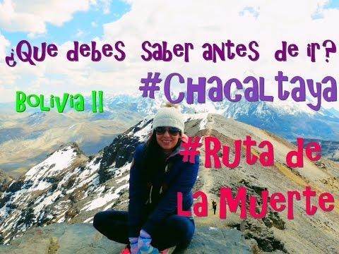 La Ruta De La Muerte – Chacaltaya -  BOLIVIA 2 ¡Lo que debes saber antes de ir!