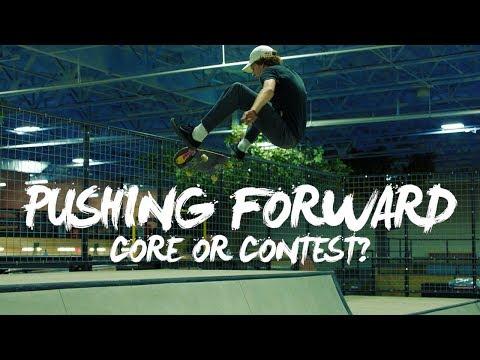 Street Skating or Contest Skating? | PUSHING FORWARD