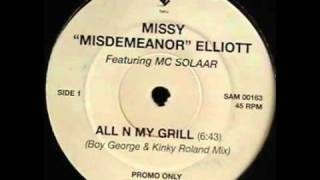 Missy Misdemeanor Elliott Featuring MC Solaar - All N My Grill (Boy George & Kinky Roland Mix)
