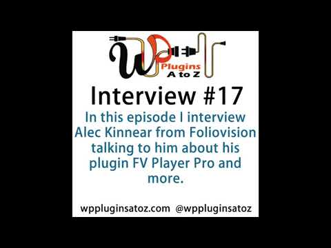 WP Plugins A to Z Alec Kinnear Interview