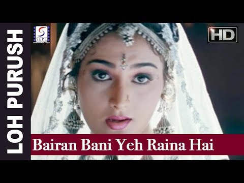Bairan Bani Yeh Raina Hai - Ila Arun, Udit Narayan, Kavita Krishnamurthy - Loh Purush - Dharmendra