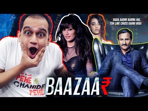 Baazaar – Official Trailer   Saif Ali Khan   MOVIE REVIEW 2018