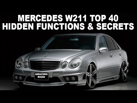 Mercedes W211 Top 40 Hidden Functions, Secrets and Useful Tips / Full Selection of W211 Secrets