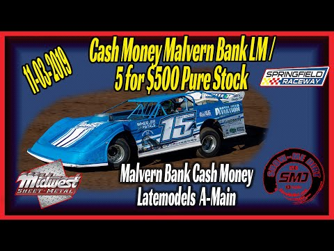 Cash Money Late models A➜Main Springfield Raceway 11➜03➜2019 Dirt Track Racing