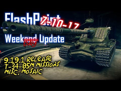 9.19.1 Release, T-34-85M Missions, Misc. Mosaic – FlashPoint (7-10-17)