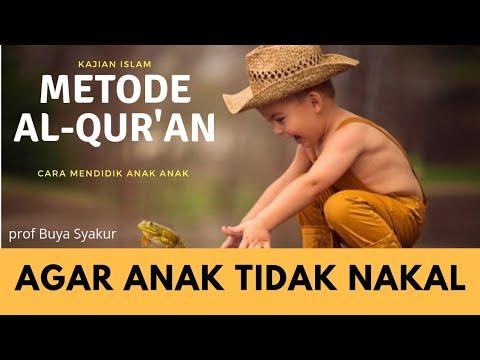 inilah,cara-mendidik-anak-nakal-yang-paling-ampuh-!-menurut-al-qur'an-||-buya-syakur-yasin-ma