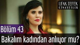 Ufak Tefek Cinayetler 43. Bölüm - Bakalım Kadından Anlıyor mu?