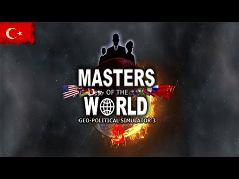 Masters of The World Geopolitical Simulator 3 | Türkiye | #3