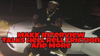 Makk Interview Talks Hell Rell Friction & Rell Trying To Pay To Keep Video Off Social Media