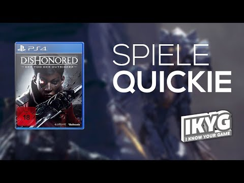 Der Spiele-Quickie - Dishonored: Der Tod des Outsiders