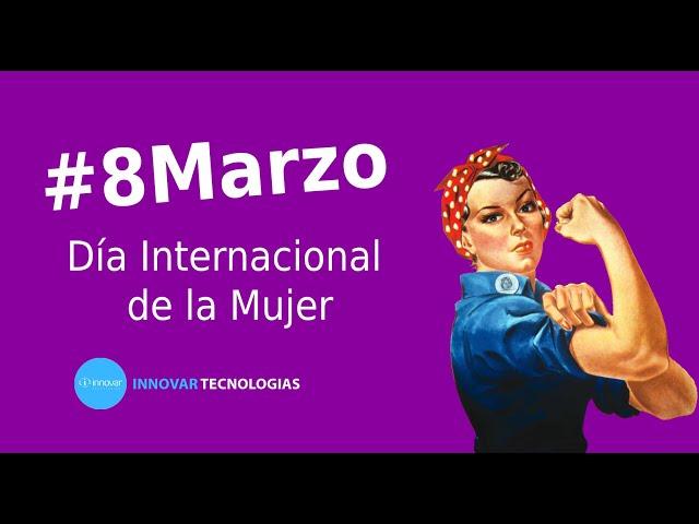En Innovar celebramos el Día Internacional de la Mujer