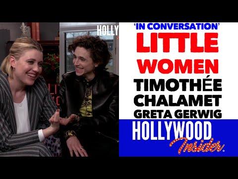 'in-conversation'-with-timothée-chalamet-&-director-greta-gerwig-on-little-women-|-hollywood-insider