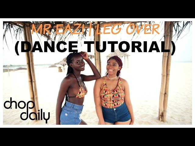 Mr Eazi - Leg Over (Dance Tutorial Video)