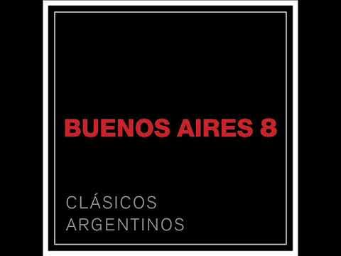 Buenos Aires 8 - Clásicos Argentinos