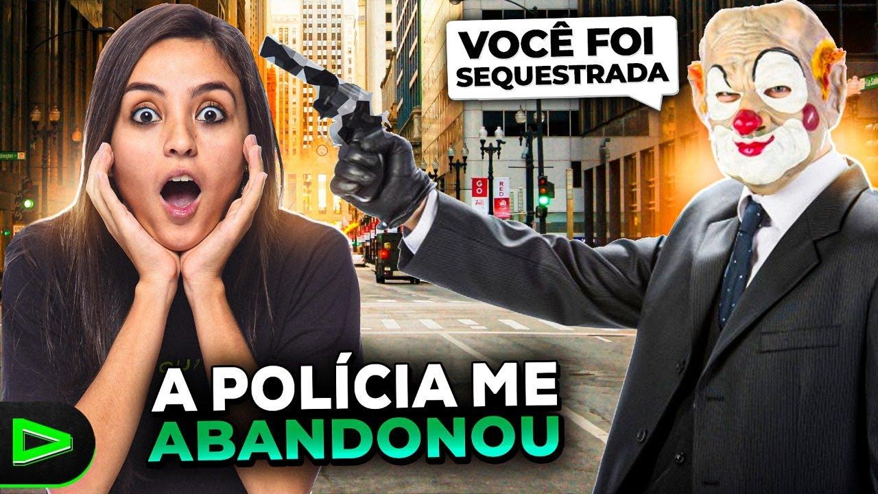 FUI SEQUESTRADA E A POLÍCIA ME ABANDONOU!