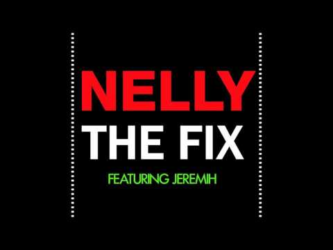 Nelly, Jeremih - The Fix [Clean Audio]