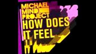 Michael Mind Project - How does it feel (Dutch Mix Edit)