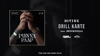 DIVINE - Drill Karte Feat. Dutchavelli (Official Audio)   Punya Paap